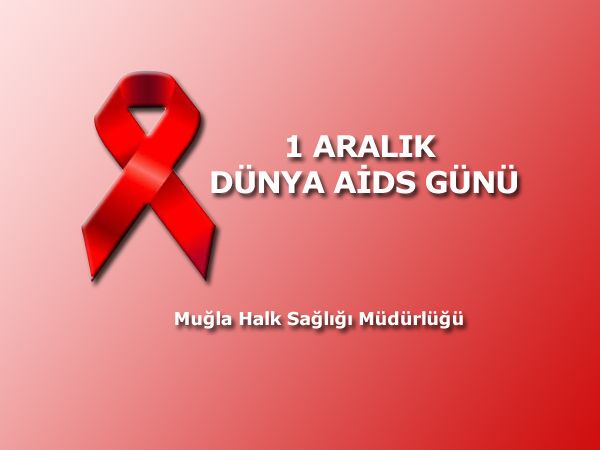 1 Aral�k D�nya AIDS G�n�